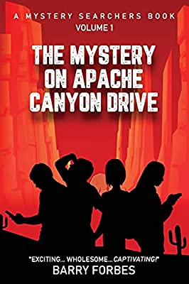 The Mystery on Apache Canyon Drive (A Mystery Searchers Book) from Bowker