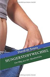 Hungerstoffwechsel: Der Weg aus der Abnehmfalle (German Edition)
