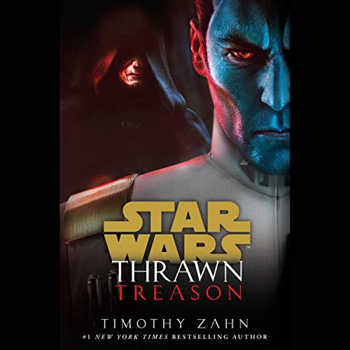 Thrawn: Treason     Star Wars: Thrawn, Book 3              Written by:                                                                                                                                 Timothy Zahn                           Length: 14 hrs     Not rated yet     Overall 0.0