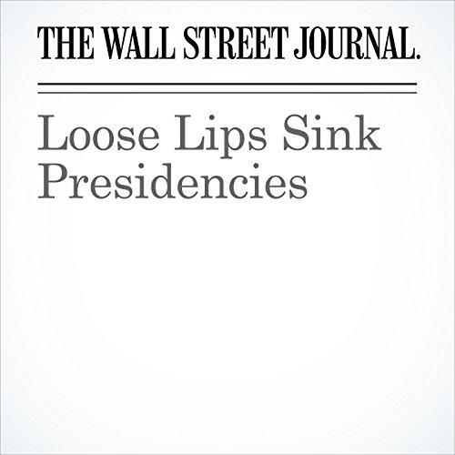 Loose Lips Sink Presidencies copertina
