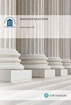 Manager Selection by [Scott D. Stewart]