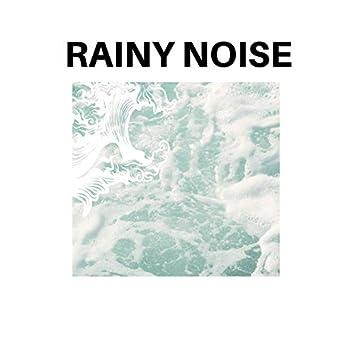 Rainy Noise