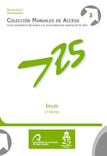 Inglés (3ª edición): Curso preparatorio de acceso a la universidad para mayores de 25 años (Manuales de Acceso a Mayores de 25 años: Idiomas)