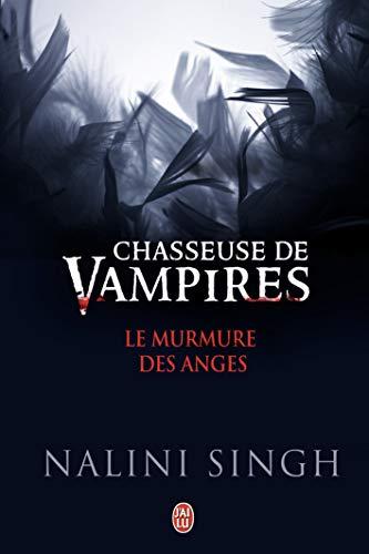Chasseuse de vampires:Le murmure des anges