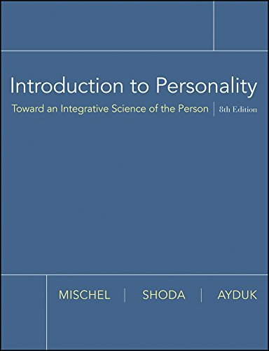 Introduction to Personality: Toward an Integrative Science of the Person