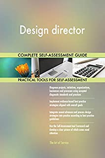 Design director Toolkit: best-practice templates, step-by-step work plans and maturity diagnostics