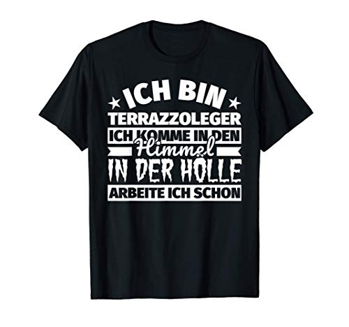 Terrazzoleger lustig Geschenk Himmel Hölle T-Shirt