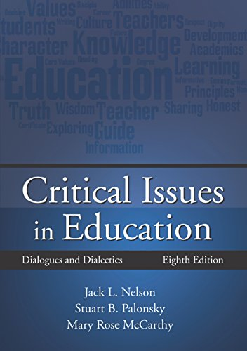 Critical Issues in Education: Dialogues and Dialectics, Eighth Edition