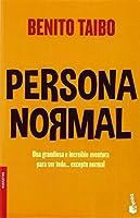 Persona normal / Normal Person (Narrativa)