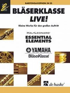 BLAESERKLASSE LIVE - arrangiert für Baritonsaxophon [Noten / Sheetmusic]