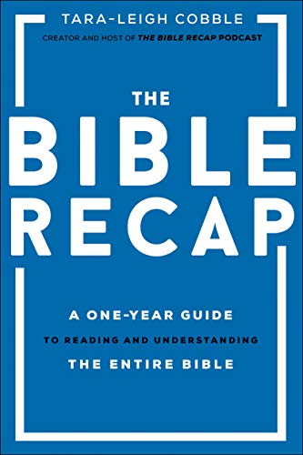 Compare Textbook Prices for The Bible Recap: A One-Year Guide to Reading and Understanding the Entire Bible  ISBN 9780764237034 by Cobble, Tara-Leigh
