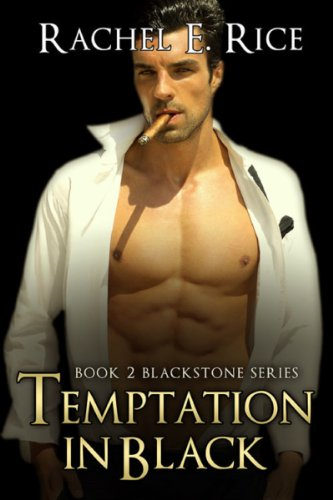 Book: Temptation In Black (Blackstone) by Rachel E Rice