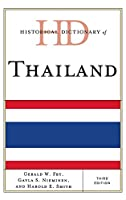 Historical Dictionary of Thailand (Historical Dictionaries of Asia, Oceania, and the Middle East)