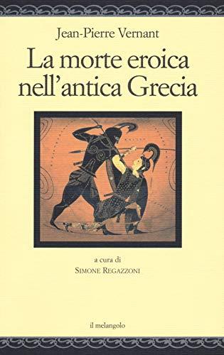 La morte eroica nell'antica Grecia