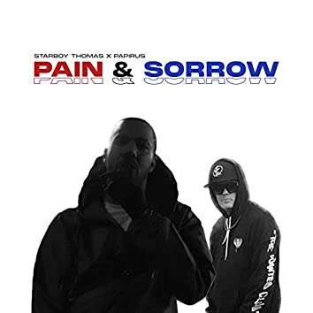 Pain & Sorrow
