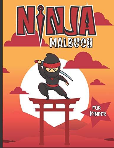 Ninja Malbuch für Kinder: Lustiges Malbuch für Jungen und Mädchen, die Ninjas lieben | Arbeitsblätter für Kinder zu Hause | Coole Bilder zur Anregung ... ein schönes Geburtstagsgeschenk | Großformat