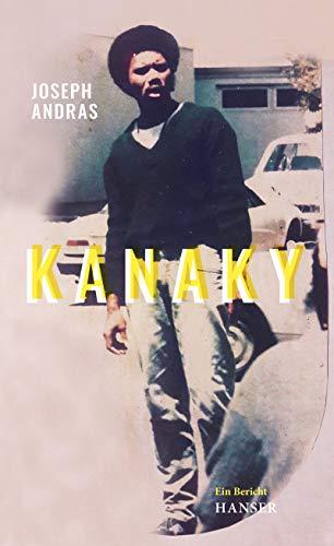 Buchseite und Rezensionen zu 'Kanaky: Auf den Spuren von Alphonse Dianou. Ein Bericht' von Joseph Andras