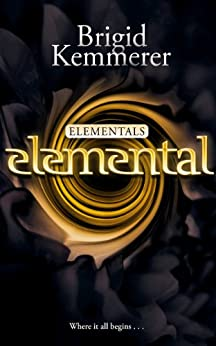 Elemental (Elementals) by [Brigid Kemmerer]