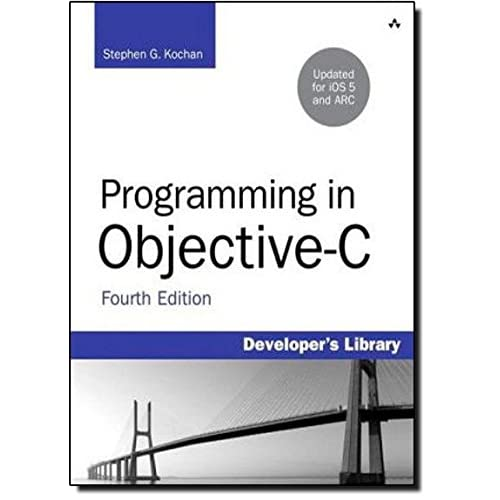 Programming in Objective-c: Updated for IOS 5 and Automatic Reference Counting (Arc) (Developer's Library)