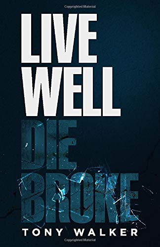 Image OfLive Well, Die Broke