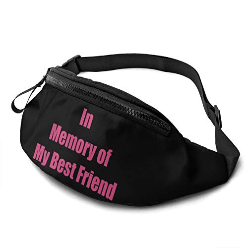 Luwei in Memory of My Best Friend Unisex Waist Bag Adjustable Strap Portable Sport Chest Pack