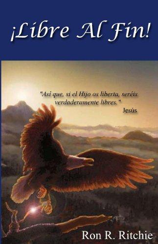 Libre Al Fin! eBook: Ritchie, Ron: Amazon.es: Tienda Kindle