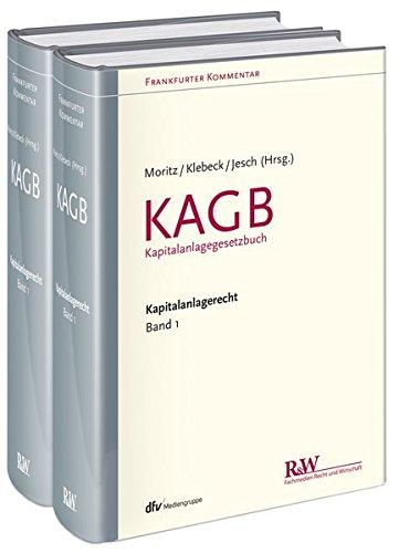 Frankfurter Kommentar zum Kapitalanlagerecht, Band 1: KAGB (Kapitalanlagegesetzbuch), 2 Teilbände im Schuber