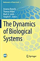The Dynamics of Biological Systems (Mathematics of Planet Earth)