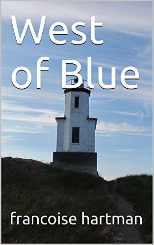 West of Blue (English Edition)