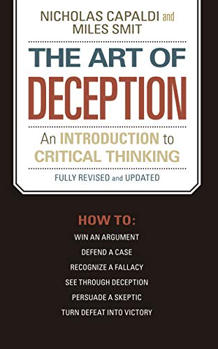 The Art of Deception: An Introduction to Critical Thinking (English Edition) PDF Books