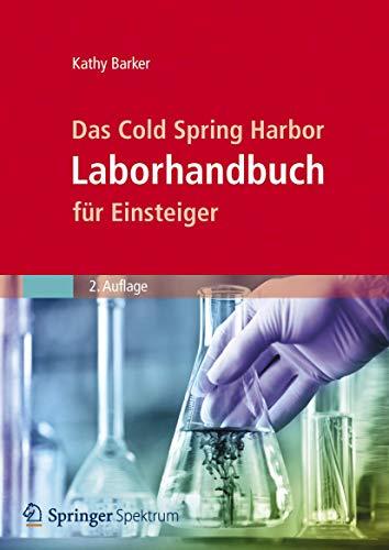 Das Cold Spring Harbor Laborhandbuch für Einsteiger