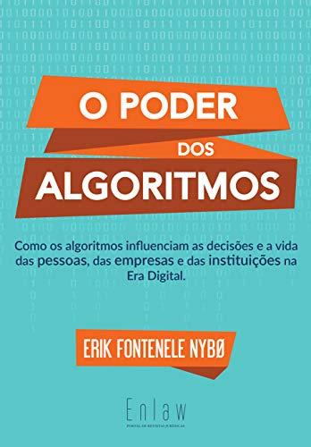O Poder dos Algoritmos (Portuguese Edition)