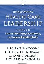 Best transforming healthcare leadership Reviews