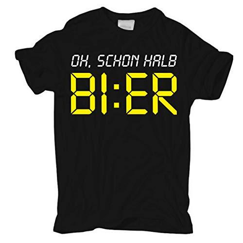 Männer und Herren T-Shirt Oh, Schon halb Bier Größe S - 8XL