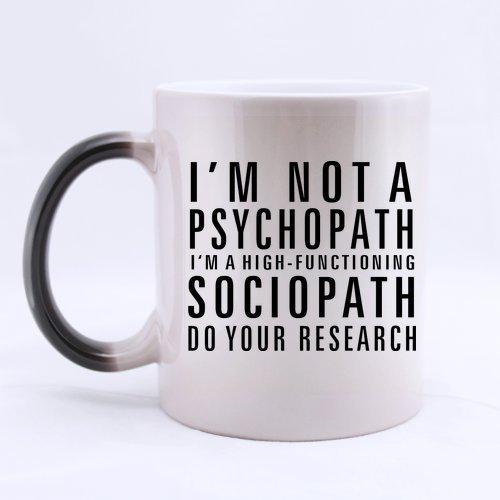 Popular divertido Sherlock Holmes taza de café–no soy un Psychopath, I 'm un alto funcionamiento Sociopath, do you investigación Morphing Taza de café o té taza, de cerámica tazas de Material–11oz