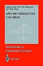 Applied Predictive Control (Advances in Industrial Control)