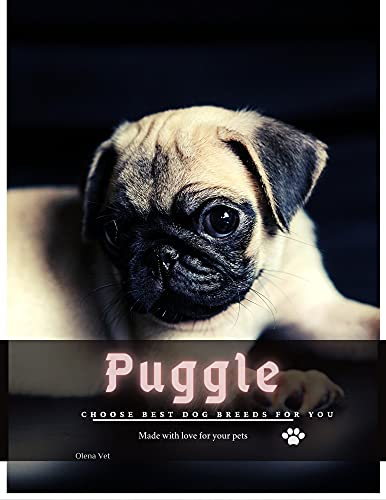 Puggle: Choose best dog breeds for you (English Edition)