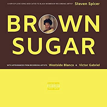 Brown Sugar (feat. Westside Blanco & Victor Gabriel)