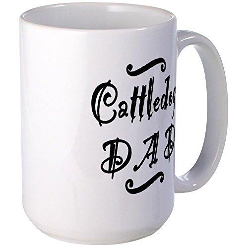 CafePress - Cattle Dog DAD Large Mug - Coffee Mug, Large 15 oz. White...