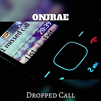 Dropped Call