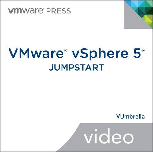 VMware vSphere 5 Jumpstart (Video Training) (DVD) (VMware Press Technology)