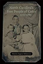North Carolina's Free People of Color, 1715-1885