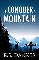 To Conquer a Mountain