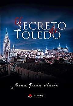 El secreto de Toledo PDF EPUB Gratis descargar completo