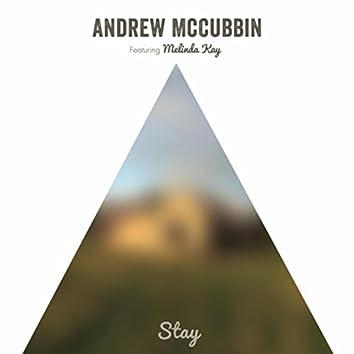 Stay (feat. Melinda Kay)