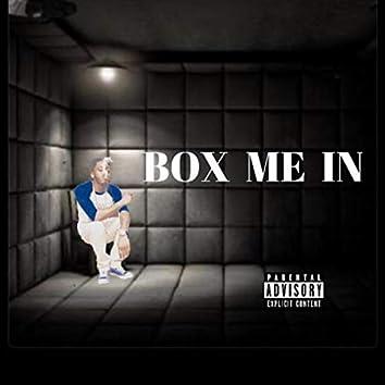 Box Me In