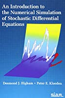 An Introduction to the Numerical Simulation of Stochastic Differential Equations