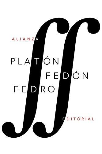 Fedón / Fedro (El libro de bolsillo - Clásicos de Grecia y Roma)