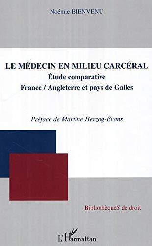 La médecin en milieu carcéral : étude comparative France-Angleterre et pays de Galle