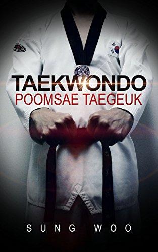 Taekwondo Poomsae (Taegeuk 1-8 Jang): World Taekwondo Federation Official Poomsae (Form) series 1 (English Edition)